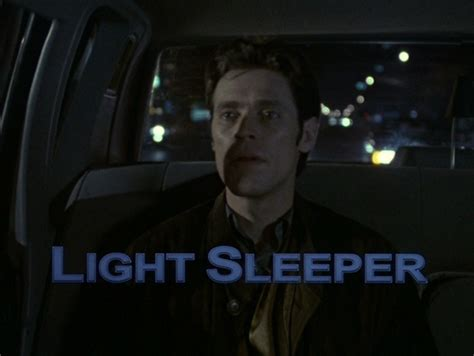 Light Sleeper 1992 by Muse Abuse Light Sleeper Jonathan Rosenbaum
