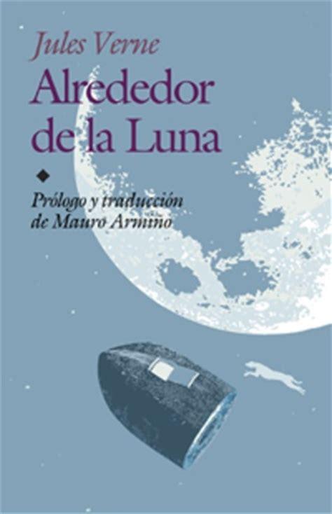 libro en la luna 161 225 brete libro alredeor de la luna julio verne