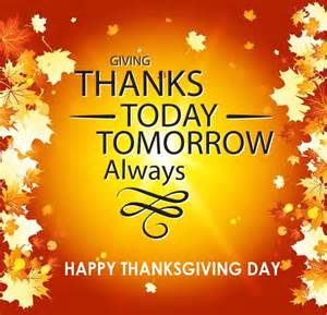 what do you do on thanksgiving day giving thanks today tomorrow always happy thanksgiving day