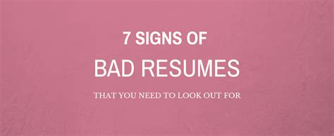 7 Signs You Need To Move Out Of Your Home by 7 Signs Of Bad Resumes That You Need To Look Out For