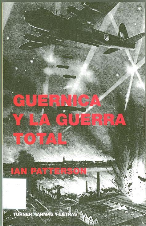 libro el gernika de richthofen libro recomendado guernica y la guerra total