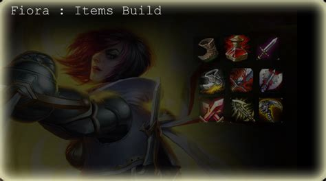 fiora builds league of legends fiora the grand duelist items skills