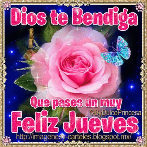imagenes dios te bendiga feliz jueves im 225 genes y carteles dios te bendiga feliz jueves