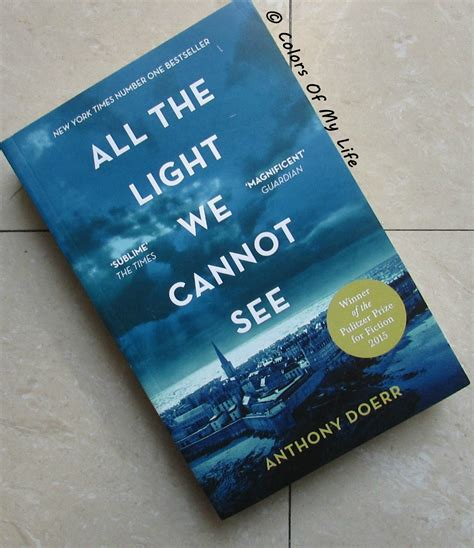 all the light we cannot see book questions book review all the light we cannot see by anthony doerr