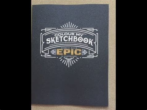 libro colour my sketchbook epic colour my sketchbook epic flip through youtube