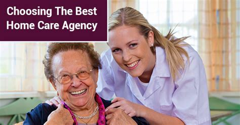 home health care agencies how to choose the best home care agency c care health