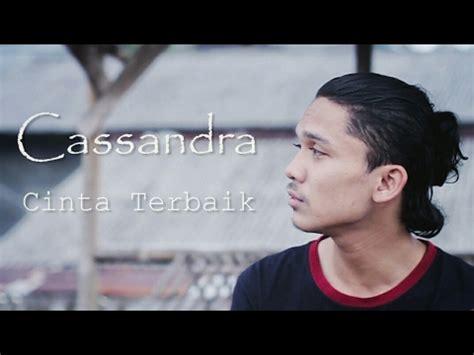 download mp3 cinta terbaik dari cassandra 5 54 mb free lagu casandra cinta terbaik wapka mp3