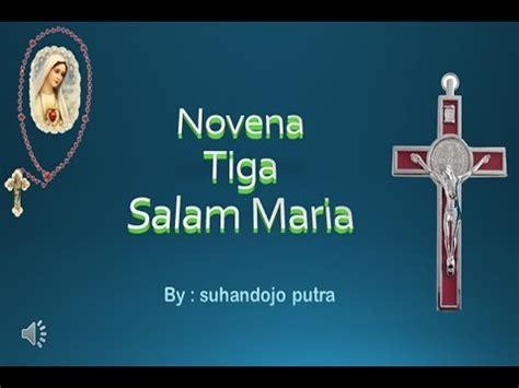 salam maria doa novena 3 salam maria youtube