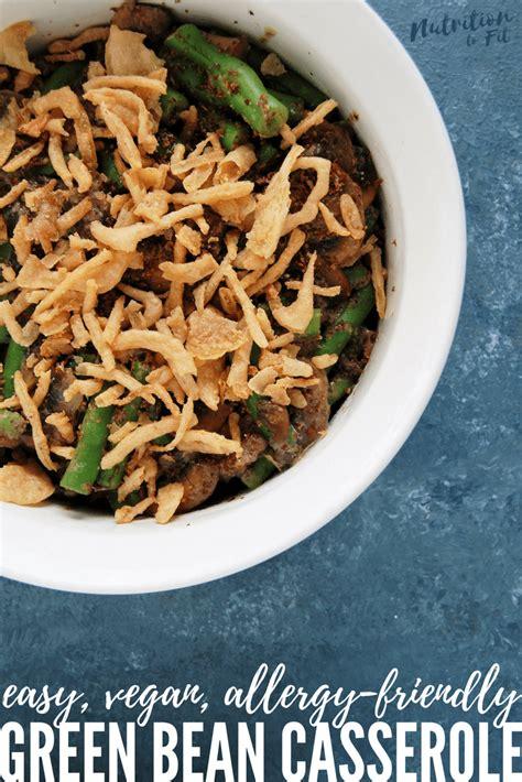 easy vegan green bean casserole nutrition  fit