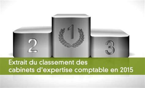 classement des cabinets d expertise comptable classement des cabinets d expertise comptable le ca par