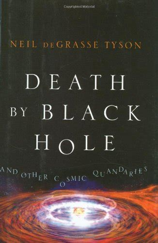 libro black hole libro death by black hole and other cosmic quandaries di neil degrasse tyson