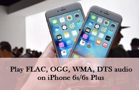 import flac ogg wma dts to iphone 6s 6s plus ios 9 fix audio playback problems