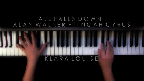 noah cyrus again piano all falls down alan walker ft noah cyrus piano cover