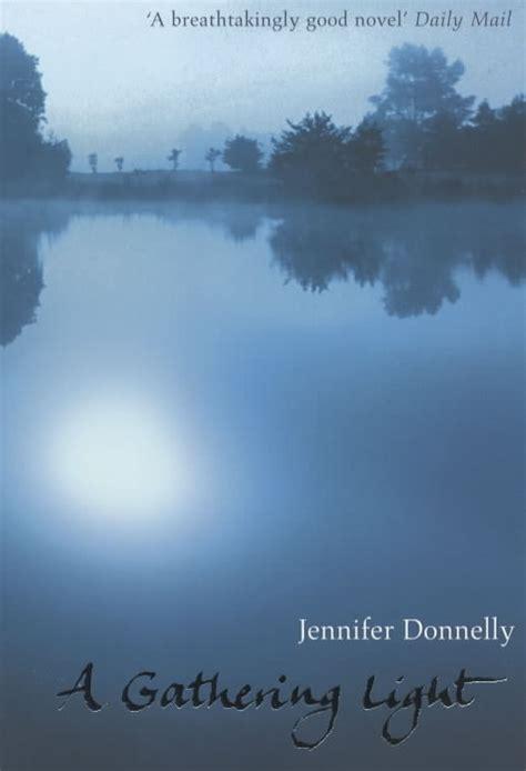 a gathering light 0747570639 a gathering light by donnelly jennifer 9780747570639 brownsbfs