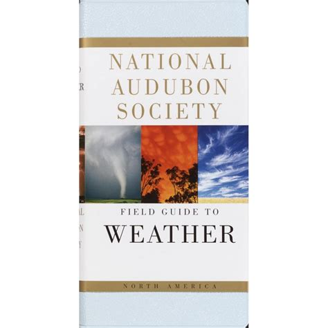 weather national audubon society field guide climate