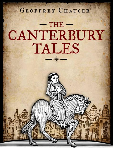 the canterbury tales annotated books chaucer s canterbury tales rebooted litreactor