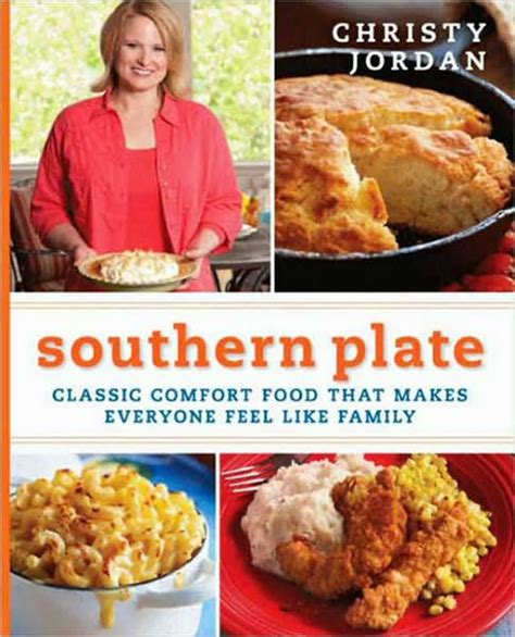 classic comfort food southern plate classic comfort food that makes everyone