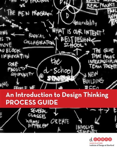 design thinking process and methods manual pdf d school s design thinking process mode guide