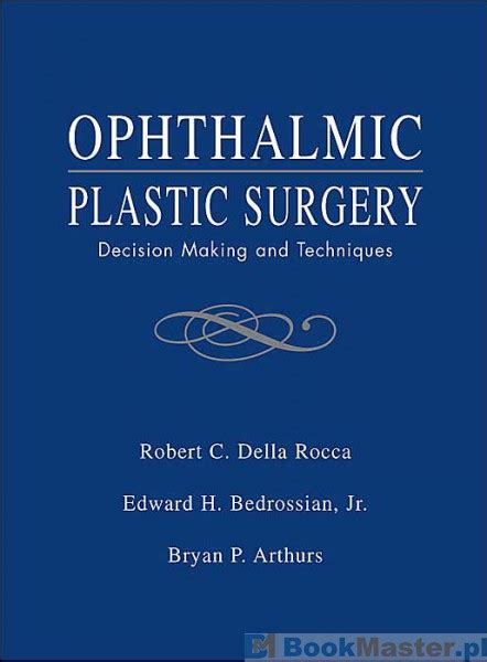 colour atlas of ophthalmic plastic surgery 4e books literatura obcoj苹zyczna ophthalmic plastic surgery w cenie