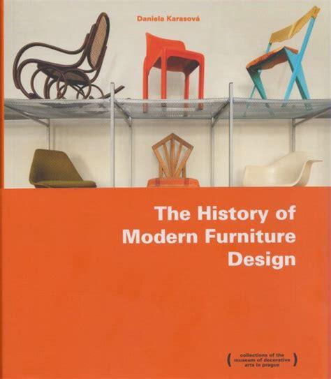 modern furniture history the history ofmodern furniture design anglicky cizojazyn knihkupectv juditina v