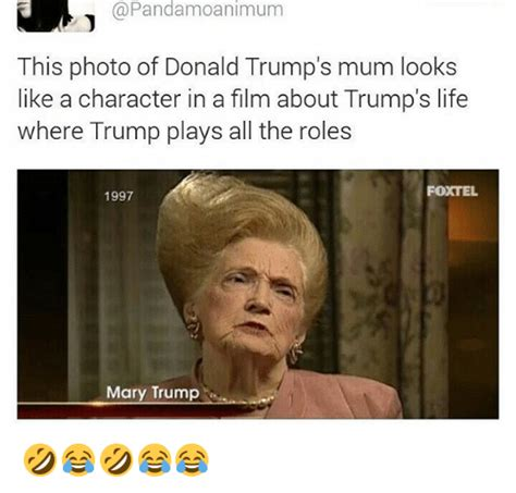 donald trump looks like this photo of donald trump s mum looks like a character in