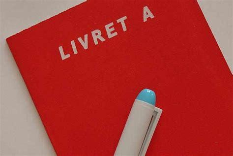 Livret A Association Plafond by Le Plafond Du Livret A Relev 233 224 30 600