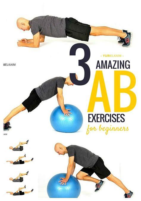 3 amazing ab exercises for beginners you need these yuri elkaim