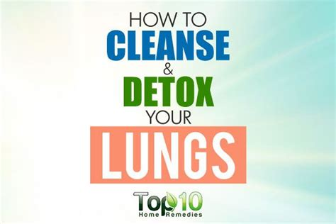 How To Detox Throat From by Best 25 Lung Cleanse Ideas On Lung Detox