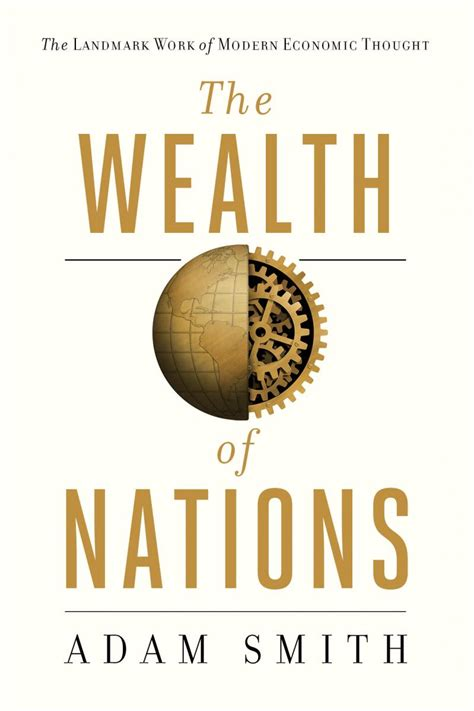 the wealth of nations books the wealth of nations thebookdesigners