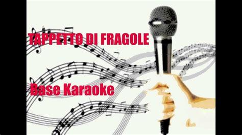 karaoke tappeto di fragole tappeto di fragole base karaoke