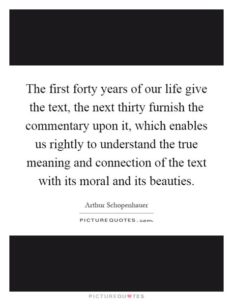 biography text meaning the first forty years of our life give the text the next