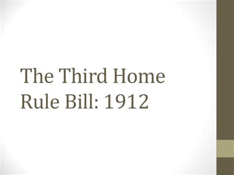 the third home rule bill