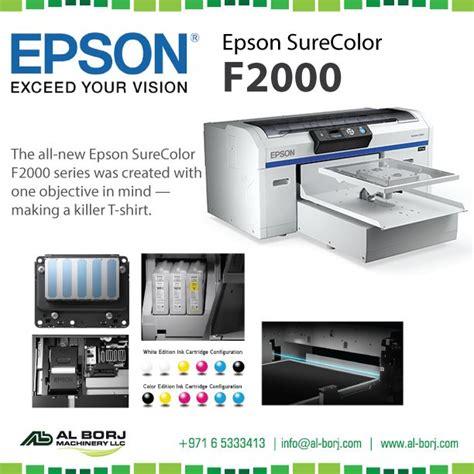 Printer Dtg Epson Surecolor Sc F2000 1389 best images about al borj machinery llc on