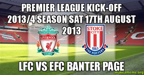 epl kick off premier league kick off 2013 4 season sat 17th august 2013