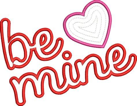 be mine be mine script applique digistitches machine embroidery