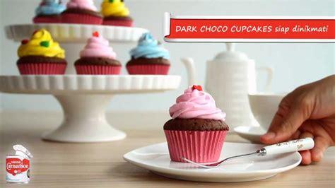 video membuat cupcake nestl 233 indonesia cara membuat dark choco cupcake video