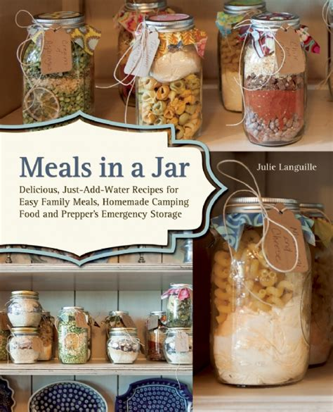 meals in a jar meals in a jar cookbook natural homemade ready made meals