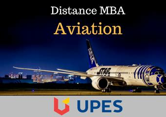 Upes Mba Distance Education Review by Distance Mba In Aviation Course Scope And Details