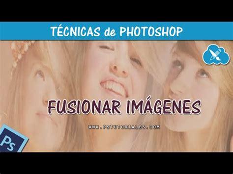 como fusionar 2 imagenes tutorial photoshop cs5 youtube como recortar fotos y pegar en otra photoshop funnydog tv