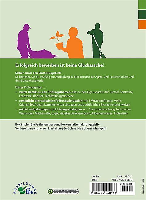Bewerbung Ausbildung Forstwirt Der Einstellungstest Eignungstest Zur Ausbildung G 228 Rtner