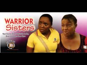 Warrior sisters 2014 latest nigerian nollywood movie youtube