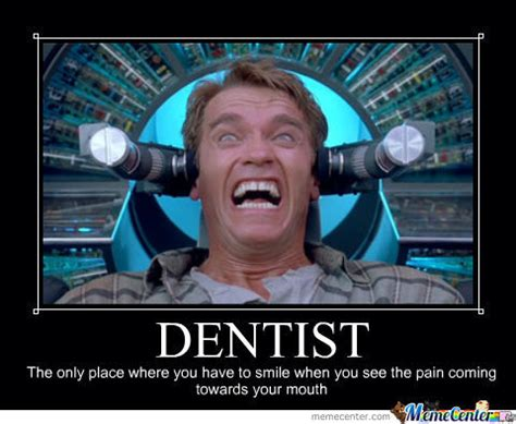 Funny Dentist Memes - dentist by iwontsay meme center
