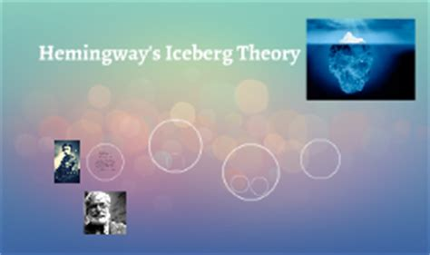 ernest hemingway biography prezi hemingway s iceberg theory by ciara cook on prezi