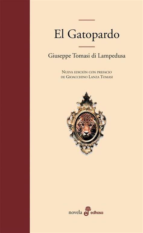 el gatopardo ledusa giuseppe tomasi di sinopsis del libro rese 241 as criticas opiniones