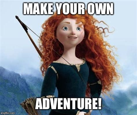 Make Meme With Own Photo - merida brave meme imgflip