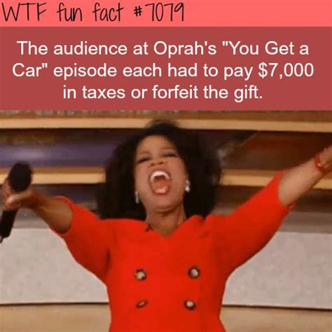 Oprah Car Giveaway Tax - 2491 best images about wtf fun facts on pinterest funny posts mind blown and facts