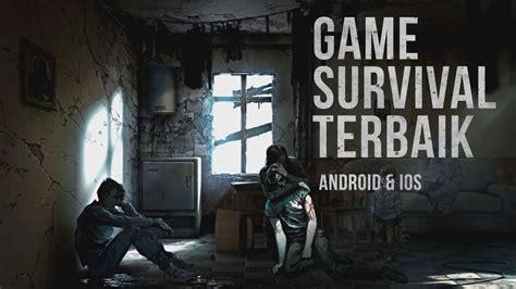 10 film survival terbaik game survival android terbaik tech in asia games top 10