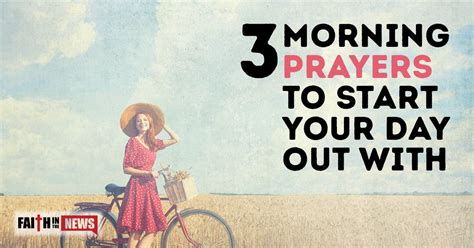 Start Your Day With Addict 3 by 3 Morning Prayers To Start Your Day Out With Faith In