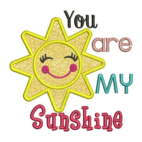 embroidery design you are my sunshine you are my sunshine embroidery design 4x4 5x7 6x10 embroidery