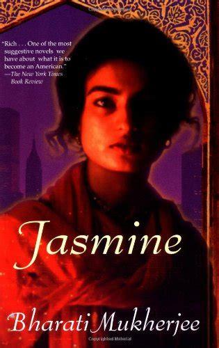 themes in the book jasmine jasmine by bharati mukherjee texts and theories